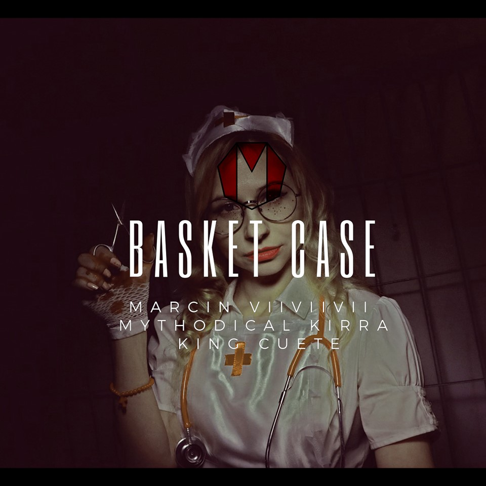 BASKET CASE ft. King Cuete & Mythodical